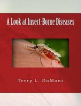 A Look at Insect-Borne Diseases
