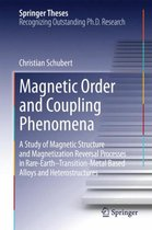 Magnetic Order and Coupling Phenomena