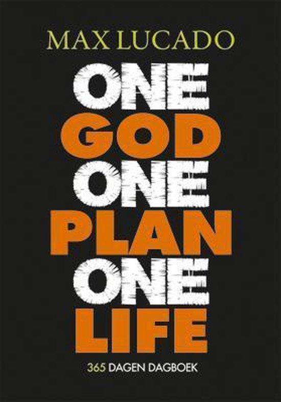 One God One Plan One Life - Max Lucado |