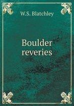 Boulder Reveries
