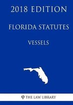 Florida Statutes - Vessels (2018 Edition)
