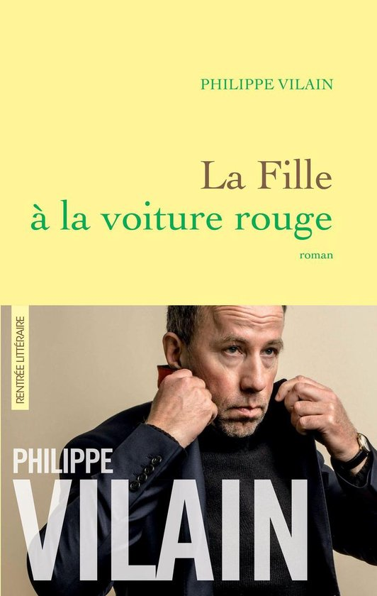 Boek cover La Fille à la voiture rouge van Philippe Vilain (Onbekend)