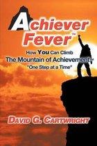 Achiever Fever