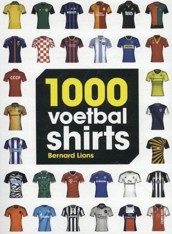 Cover van het boek '1000 Voetbalshirts' van Bernard Lions