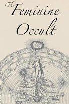 The Feminine Occult