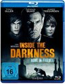 Inside The Darkness (Blu-ray)