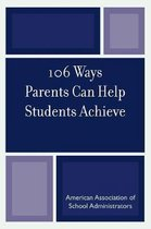 106 Ways Parents Can Help Students Achieve