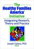 The Healthy Families America Initiative