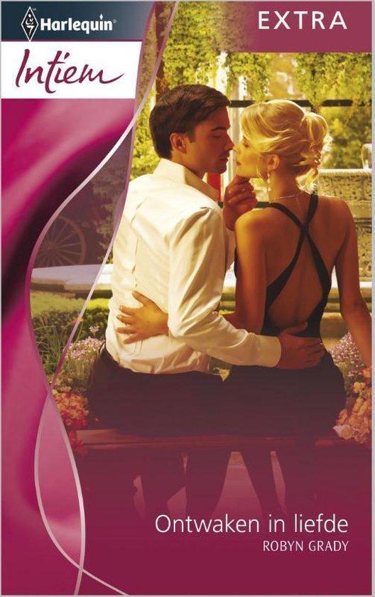 Ontwaken in liefde - Intiem Extra 282B - Robyn Grady  