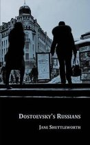 Dostoevsky's Russians