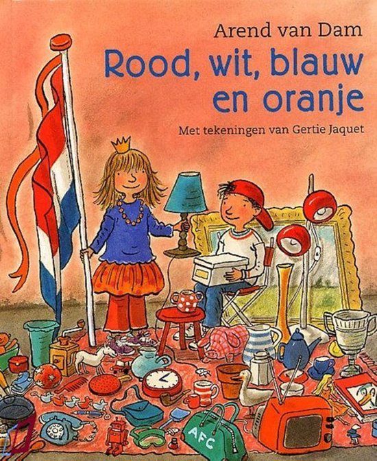 Rood, wit, blauw en oranje - Arend van Dam pdf epub
