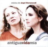 Antigua Vida Mia [Original Motion Picture Soundtrack]