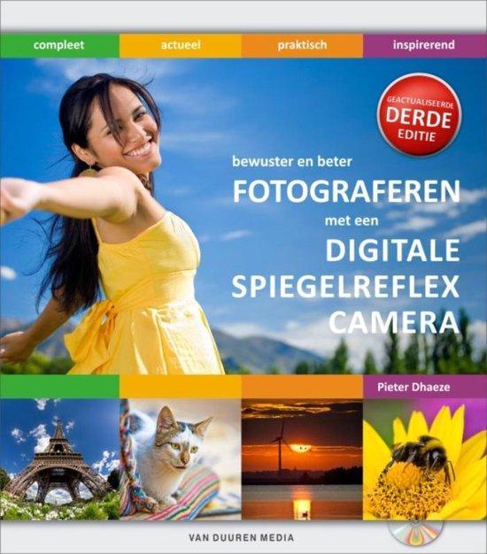 Bewuster en beter fotograferen met een digitale spiegelreflexcamera - Pieter Dhaeze | Fthsonline.com