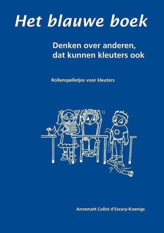 Het blauwe boek - A. Collot D'Escury-Koenigs |