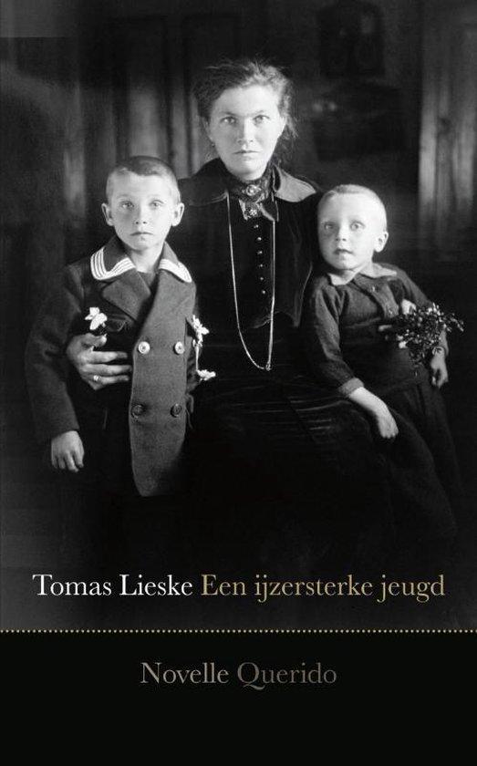 Een ijzersterke jeugd - T. Lieske  