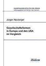 Gesellschaftsformen in Europa und den USA im Vergleich.