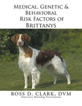 Medical, Genetic & Behavioral Risk Factors of Brittanys