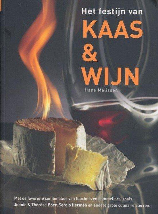 Het festijn van kaas en wijn - Hans Melissen |