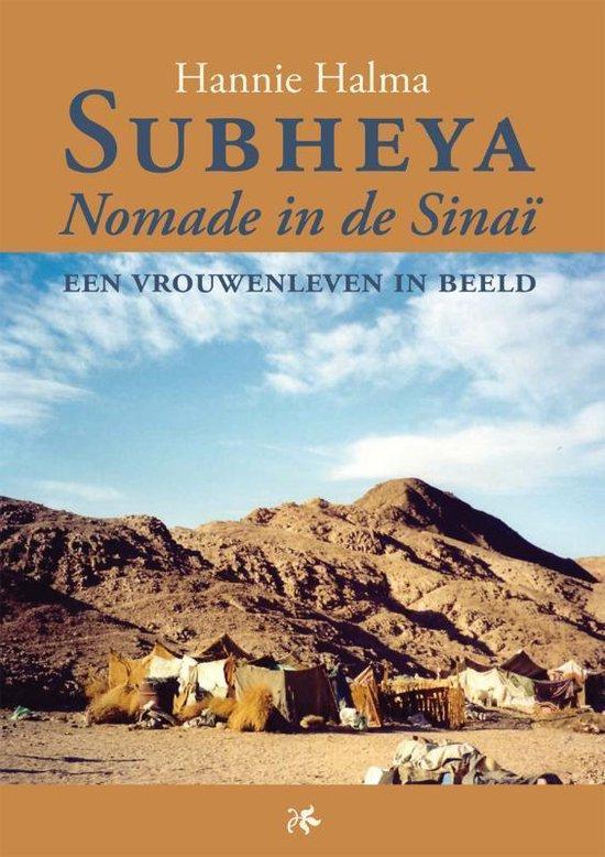 Subheya - Nomade In De Sinaï - Hannie Halma |
