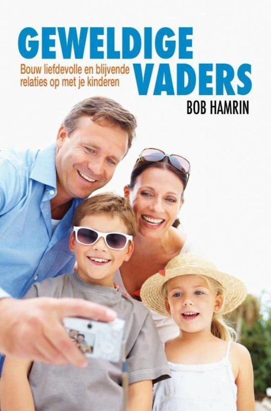 Geweldige Vaders - Dr. Bob Hamrin  