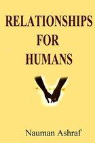 Relationships For Humans