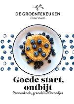 De Groentekeuken  -   Goede start, ontbijt