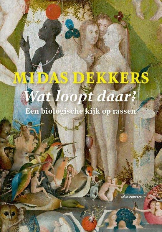 Boek cover Wat loopt daar ? van Midas Dekkers (Paperback)