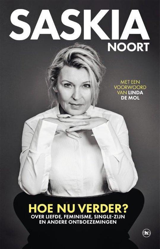 Boek cover Hoe nu verder? van Saskia Noort (Hardcover)