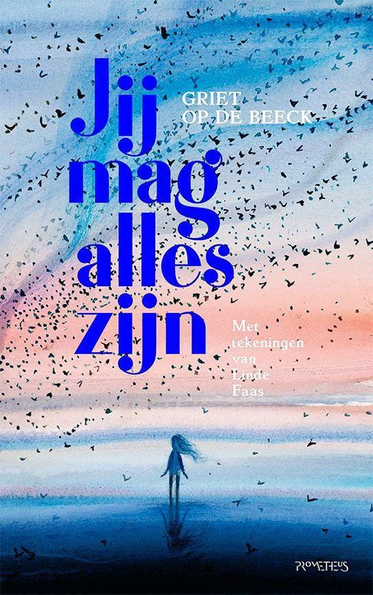 Boek cover Jij mag alles zijn van Griet Op de Beeck (Onbekend)