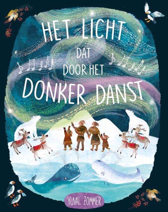 Boek cover Het licht dat door het donker danst van Yuval Zommer (Hardcover)