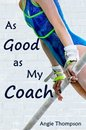 Omslag As Good as My Coach