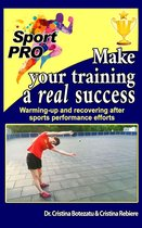 Make your sports training a real success