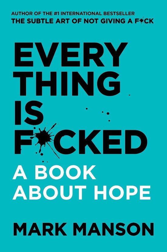 Boek cover Everything Is F*cked van Mark Manson (Paperback)