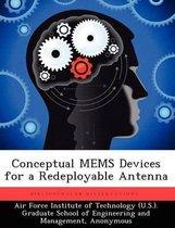 Conceptual Mems Devices for a Redeployable Antenna