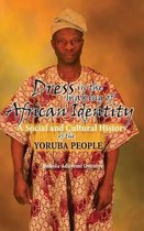 Dress in the Making of African Identity