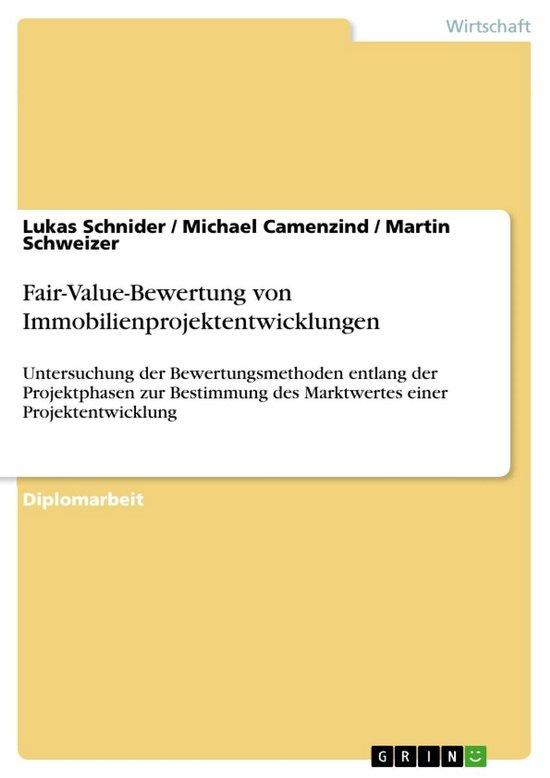 Boek cover Fair-Value-Bewertung von Immobilienprojektentwicklungen van Lukas Schnider (Onbekend)