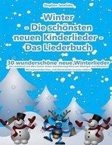 Winter - Die Sch nsten Neuen Kinderlieder - Das Liederbuch