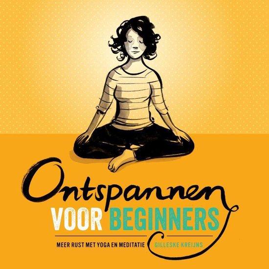 Ontspannen voor beginners - Gilleske Kreijns   Fthsonline.com