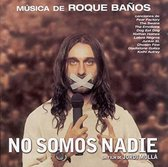 No Somos Nadie [Original Motion Picture Soundtrack]