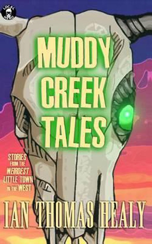 Muddy Creek Tales