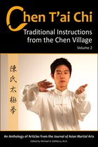 Chen T'ai Chi: Traditional Instructions from the Chen Village, Vol. 2