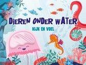 Boek cover Kijk en voel  -   Dieren onder water van Fiona Huisman (Hardcover)