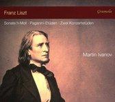 Franz Liszt: Sonate h-Moll; Paganini-Etüden; Zwei Konzertetüden