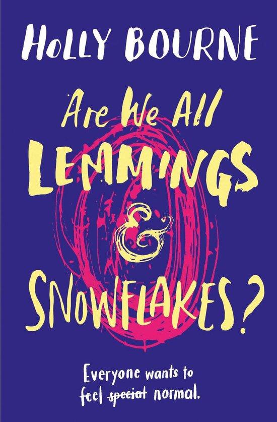 Boek cover Are We All Lemmings and Snowflakes? van Holly Bourne (Onbekend)