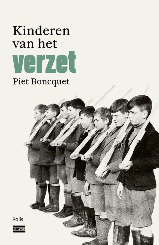 Kinderen van het verzet - Piet Boncquet |