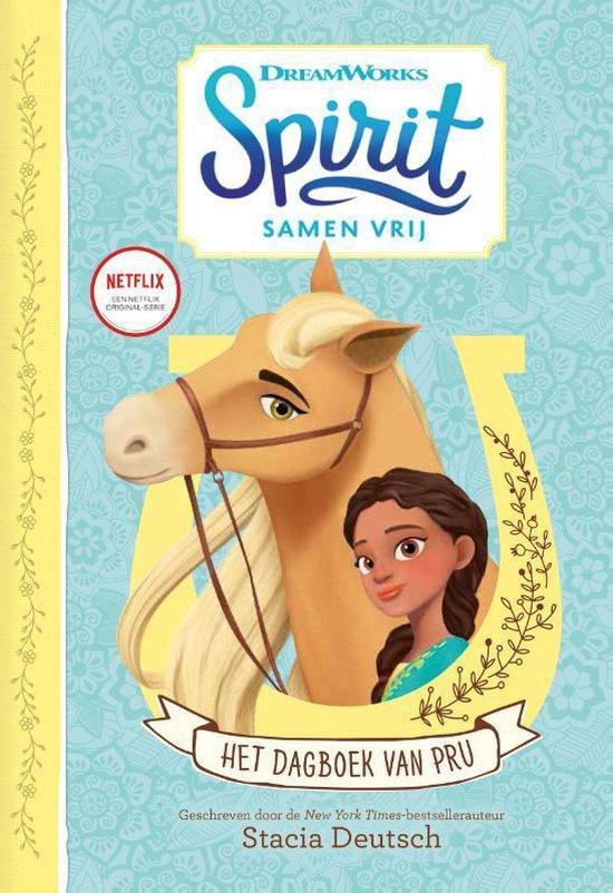 Spirit Samen Vrij 0 - Het dagboek van Pru - Stacia Deutsch  