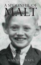 A Spoonful of Malt