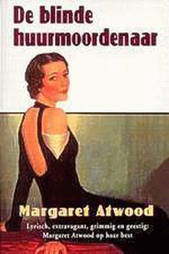 De Blinde Huurmoordenaar - Margaret Atwood  