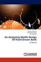 An Analyzing Motifs Design of Hand Drawn Batik