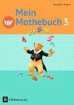 Mein Mathebuch Ausgabe B 3. Jahrgangsstufe. Schülerbuch mit Kartonbeilagen Bayern